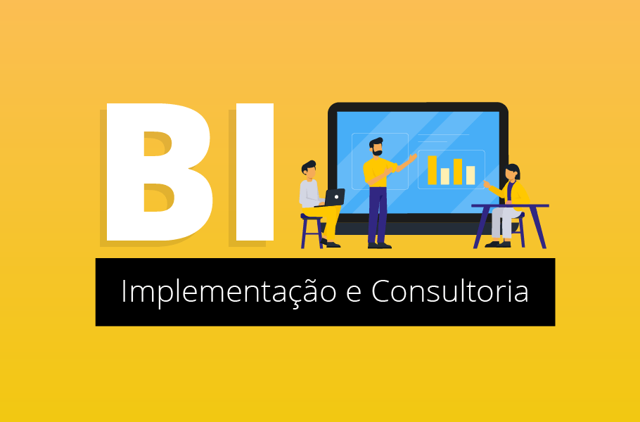 Business Intelligence BI - Implementação e Consultoria