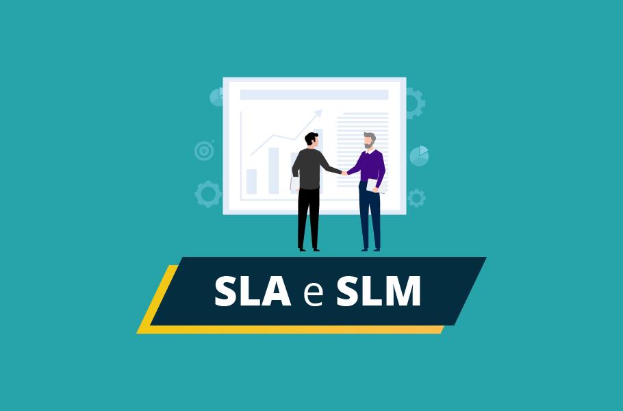SLM Service Level Management - Diferença entre SLM e SLA