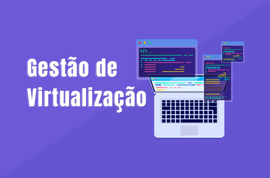 Gerenciamento de Virtualização