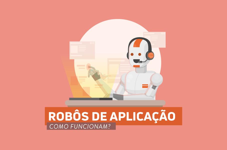 robôs de aplicação para monitorar experiência do usuário