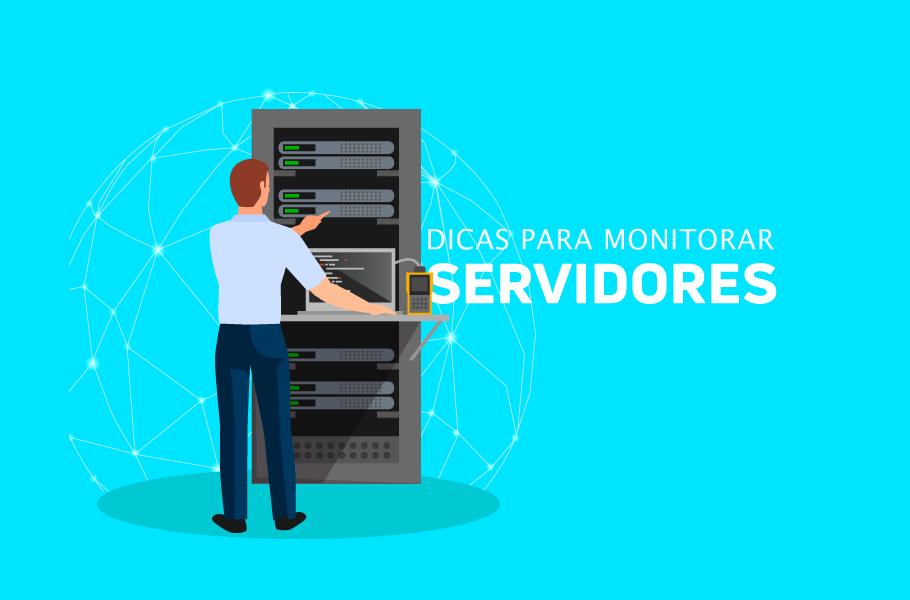 Dicas para Monitorar servidores