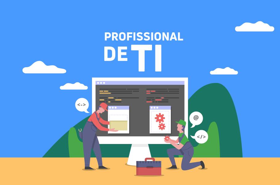 Perfil dos profissionais de TI