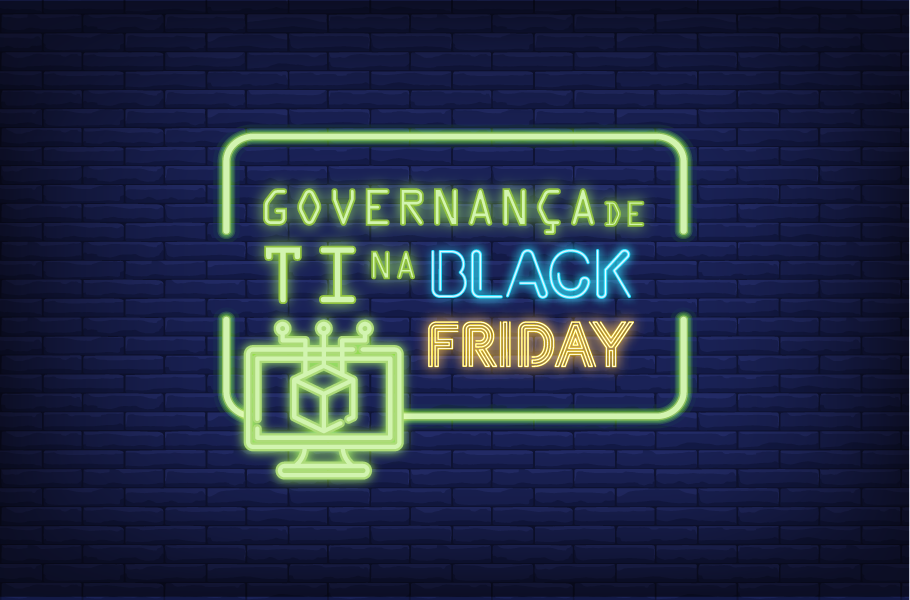 Governança de TI na Black Friday
