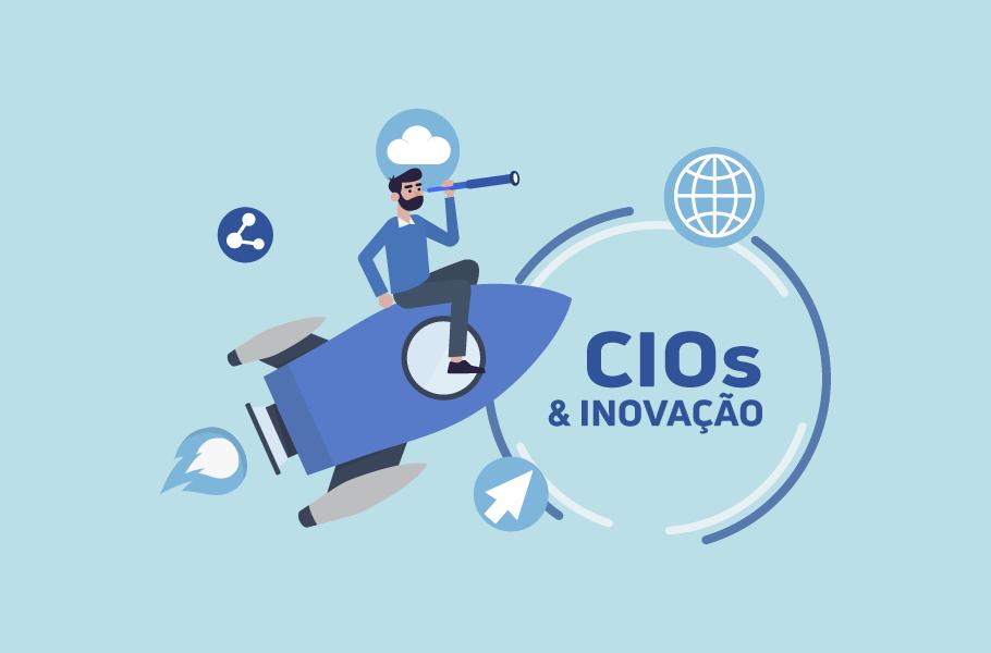 CIOs e Inovação