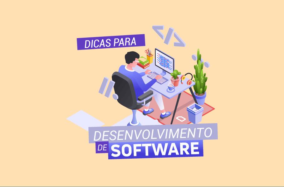Dicas para Desenvolvimento de Software