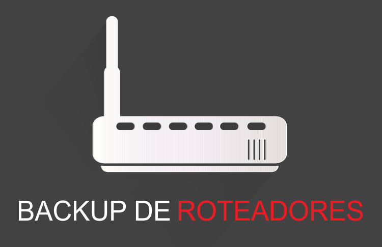 backup automático de roteadores e switches