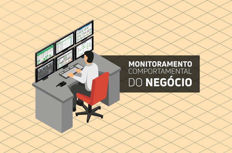 monitoramento comportamental do negócio