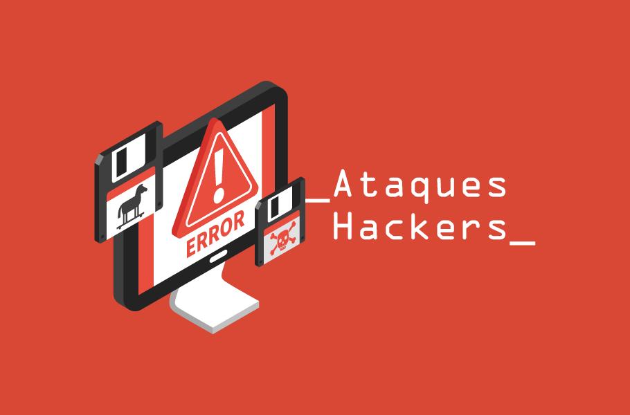 Ataques Hackers