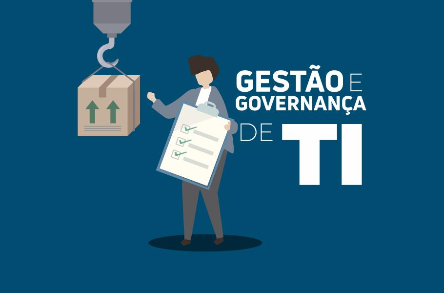 Boas práticas para Gestão e Governança de TI