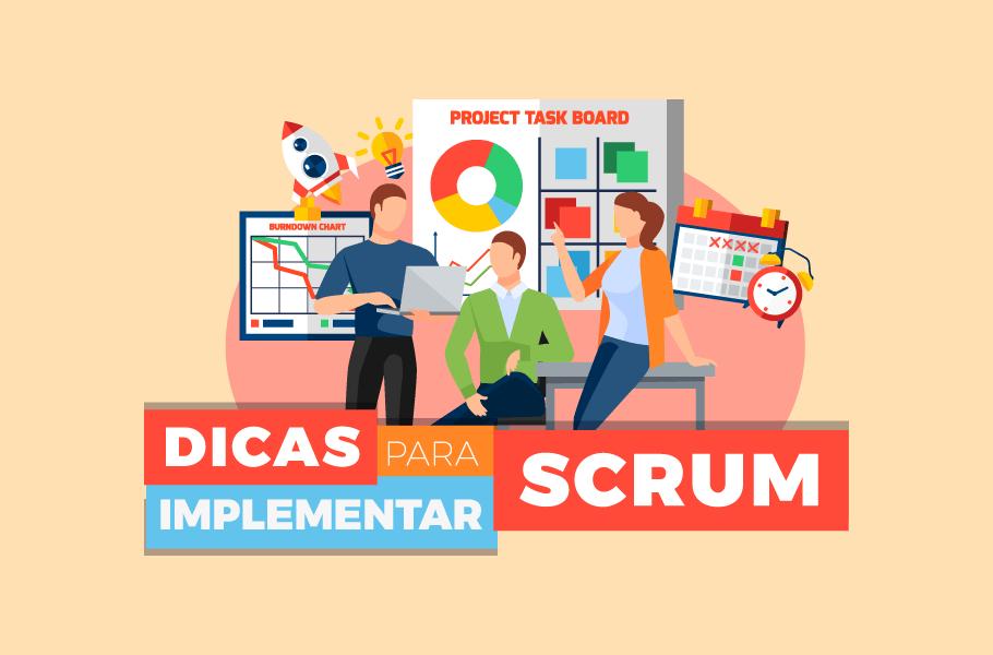 Metodologia SCRUM - Dicas para implementar
