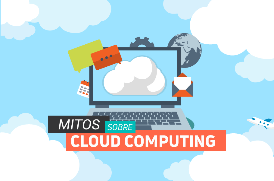 mitos sobre Cloud Computing