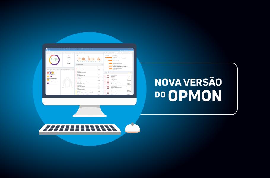 Release OpMon - Nova Versão