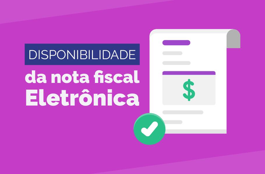 Disponibilidade da Nota fiscal Eletrônica NFe