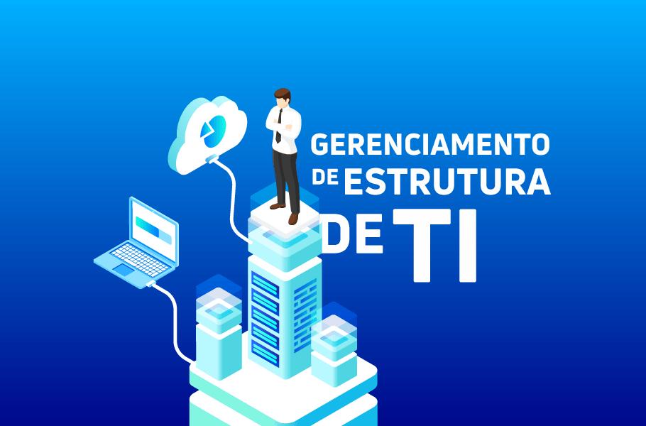 Gerenciamento de Infraestrutura de TI