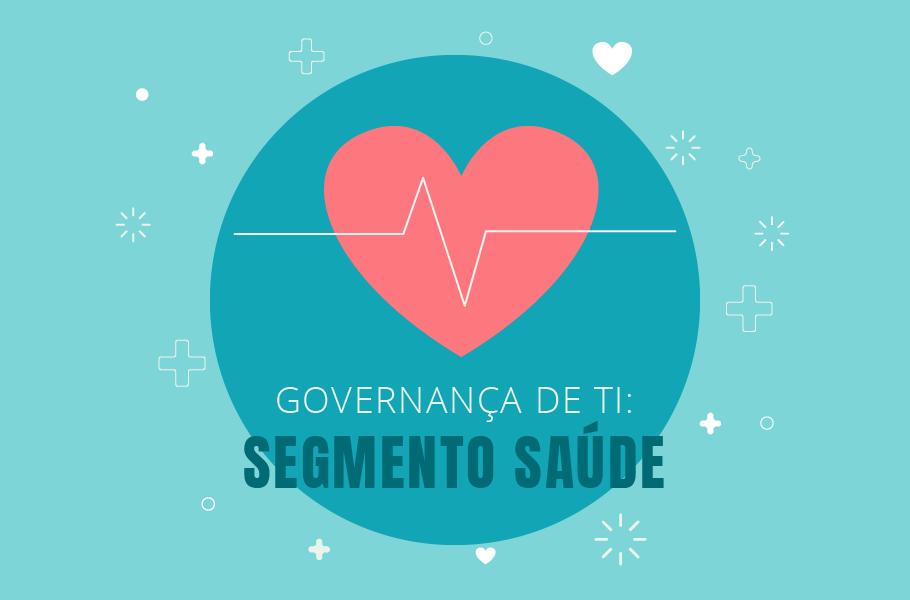 Governança de TI: Área da Saúde