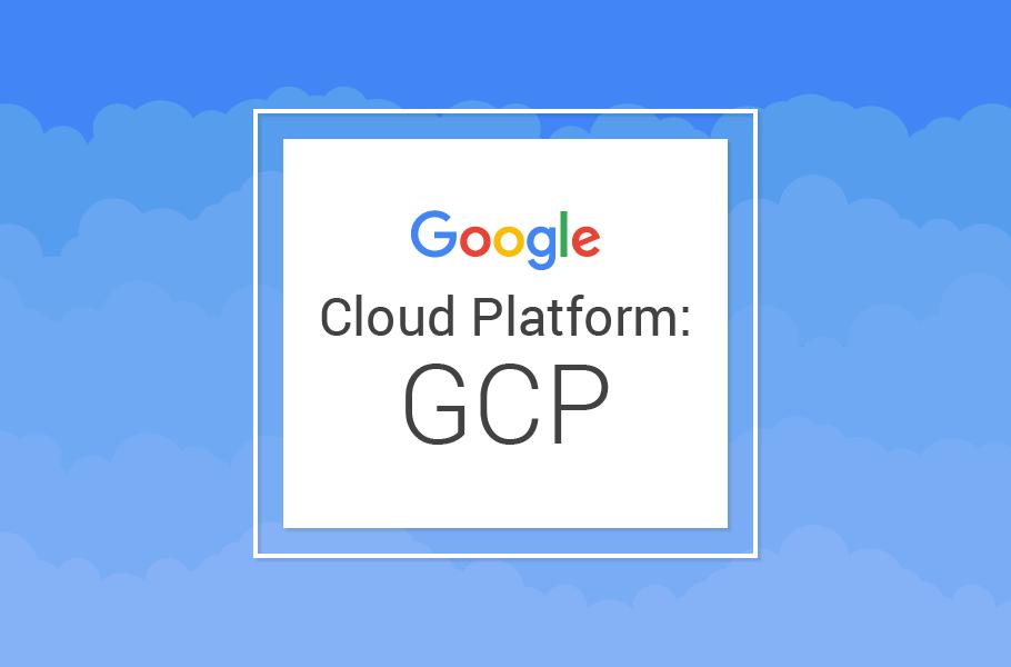 Google Cloud Platform - GCP