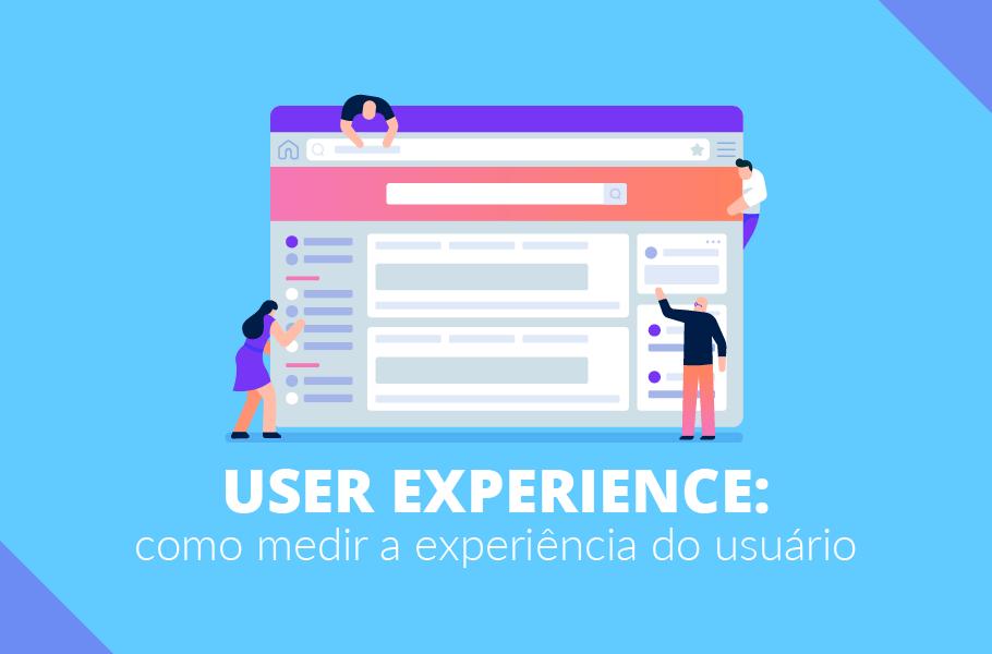 User Experience como medir a experiência do usuário