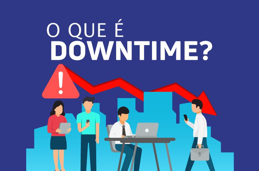 O que é um downtime?