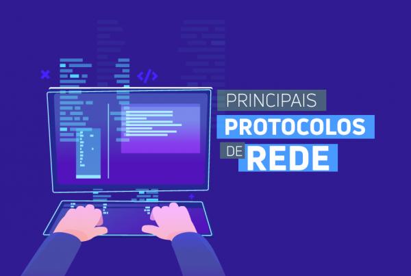 Principais Protocolos de Rede