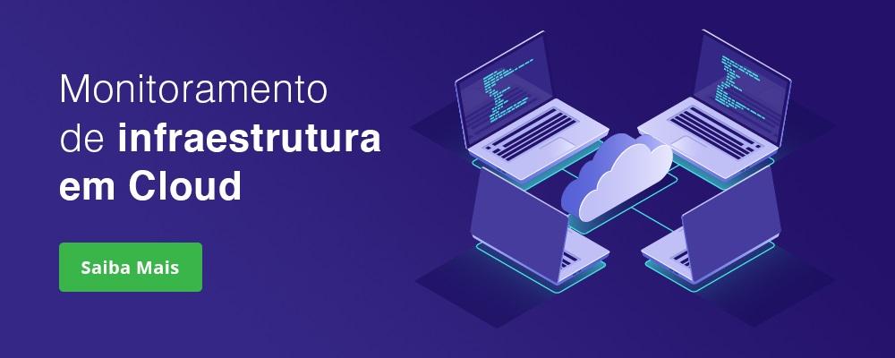 Monitoramento de infraestrutura em Cloud