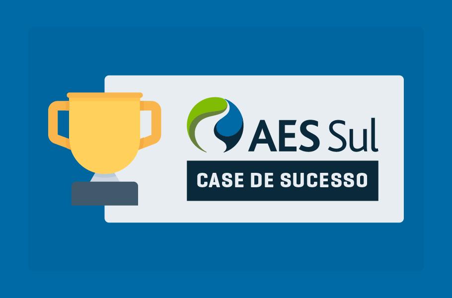 Case AES Sul - Redução de Incidentes de TI