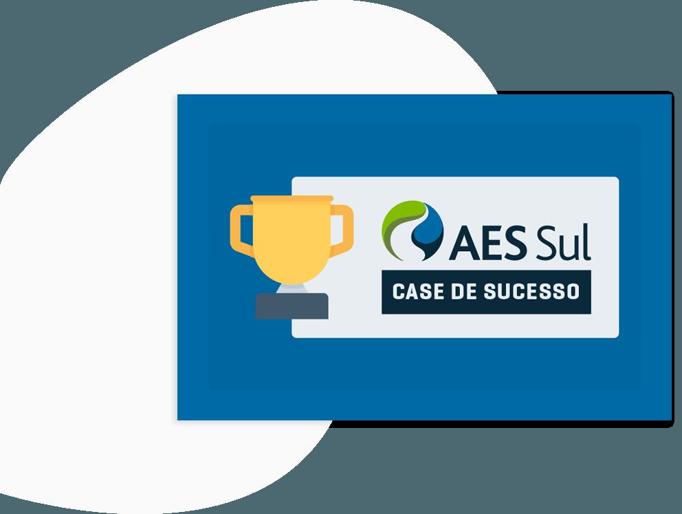 Case de Sucesso AES Sul