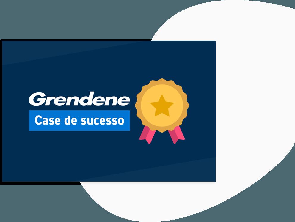 Case de Sucesso Grendene