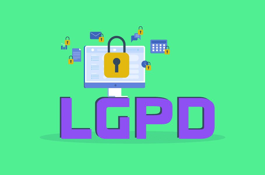Lei Geral de Proteção de Dados - LGPD
