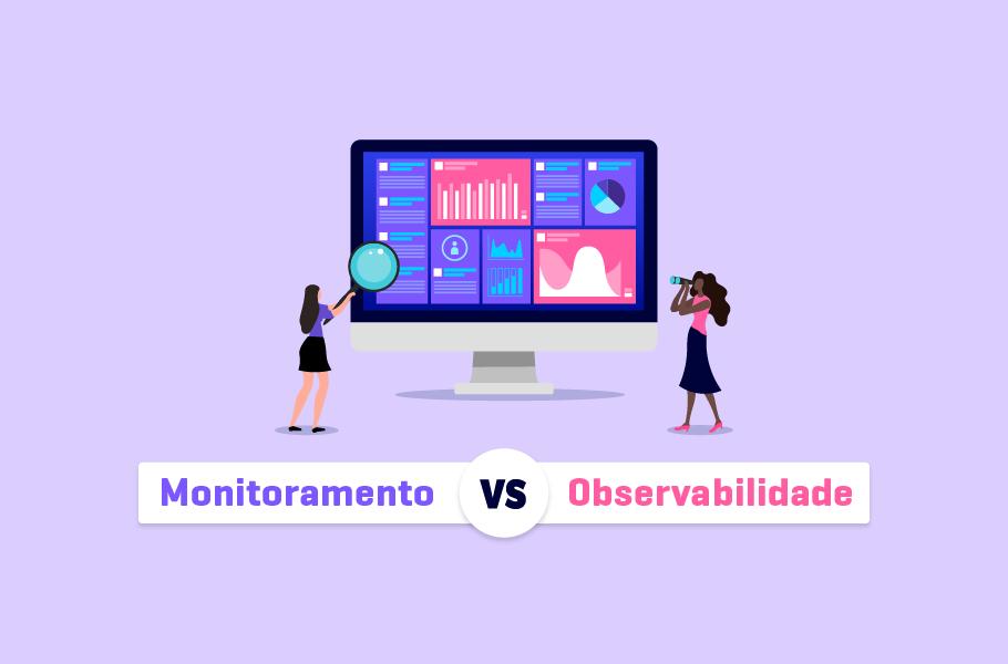 Monitoramento VS Observabilidade