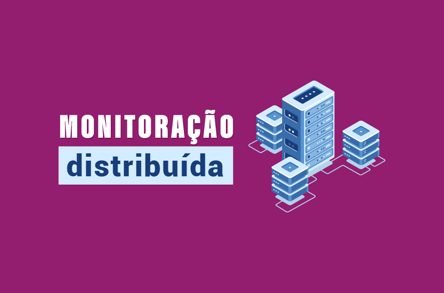 Monitoração Distribuída