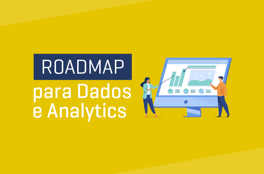 Roadmap para Dados e Analytics