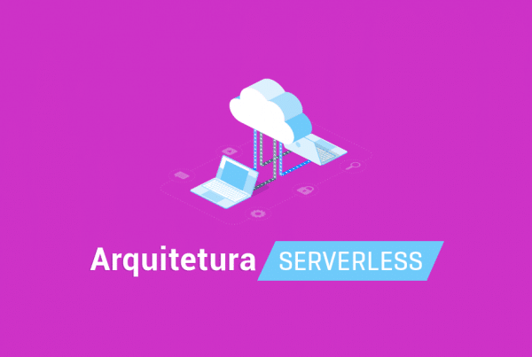 Arquitetura Serverless