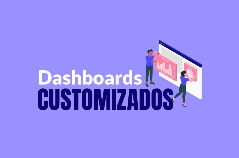 Dashboards customizados