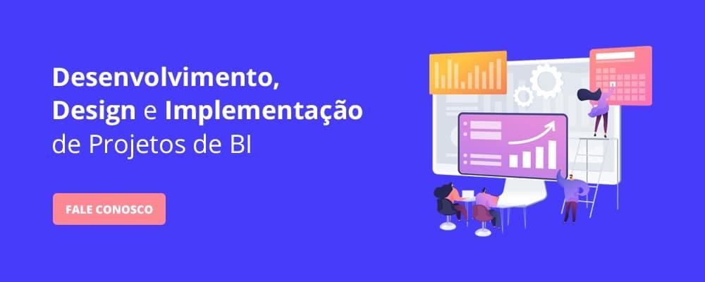 Implementação de Projetos de BI - Business Intelligence