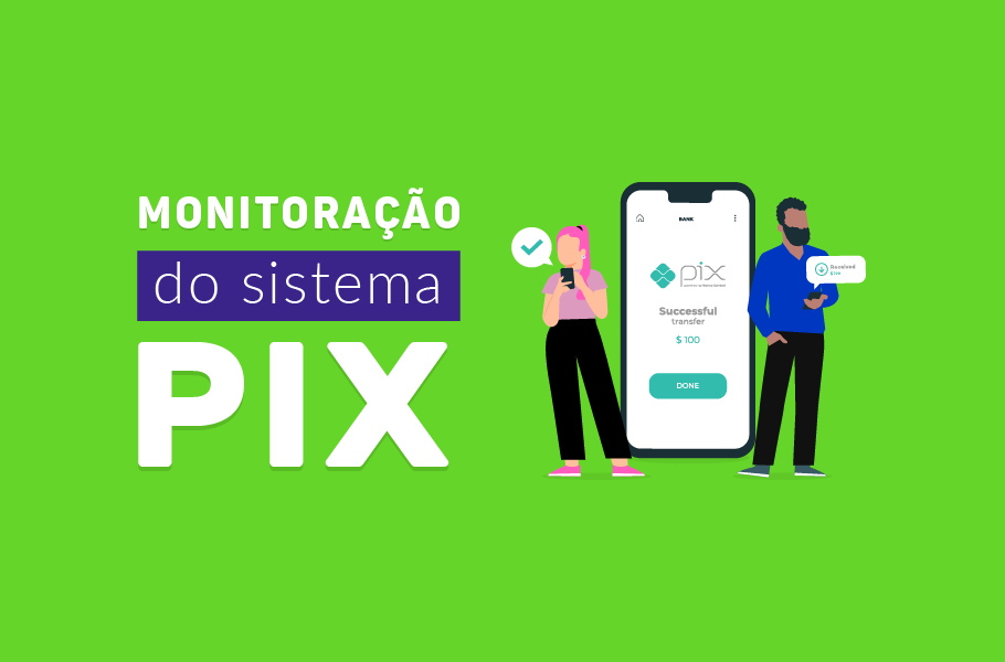 Monitoramento do Sistema PIX